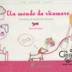"""Un mondo da ricamare"" di Sylvie Blondeau"